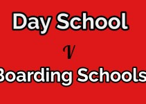 why day schools are better than Boarding schools
