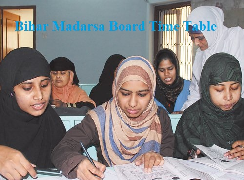 Bihar Madarsa Board Time Table 2022