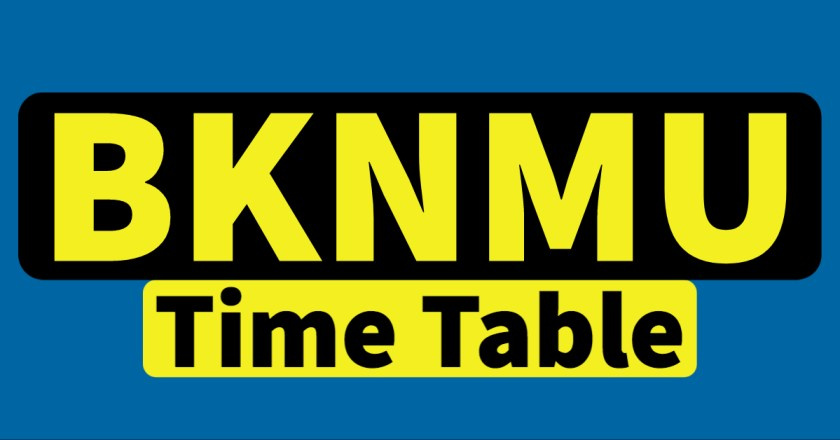 BKNMU Time Table 2021