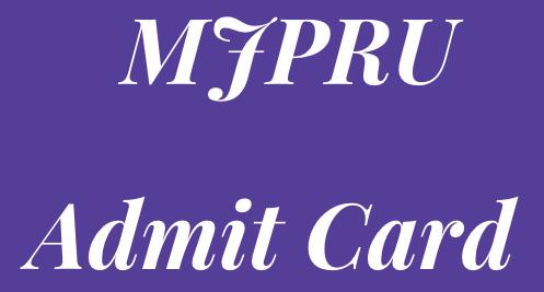MJPRU Admit Card 2021