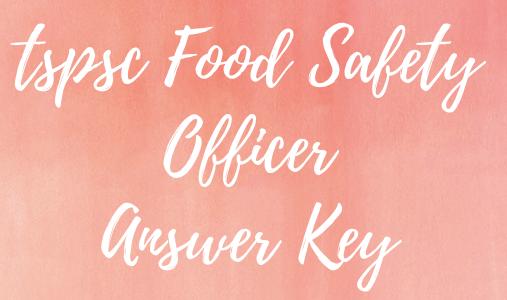 TSPSC FSO Answer Key 2020