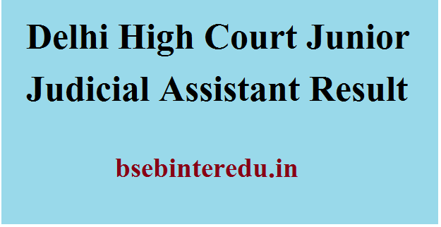 Delhi High Court JJA Result 2021