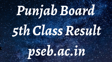 pseb 5th class result 2021