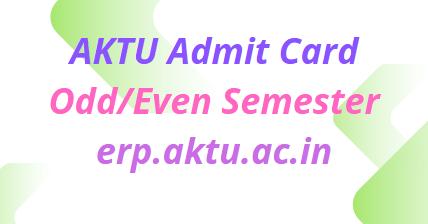 AKTU Admit Card 2021