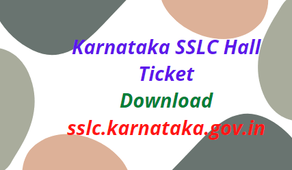 Karnataka SSLC Hall Ticket 2021