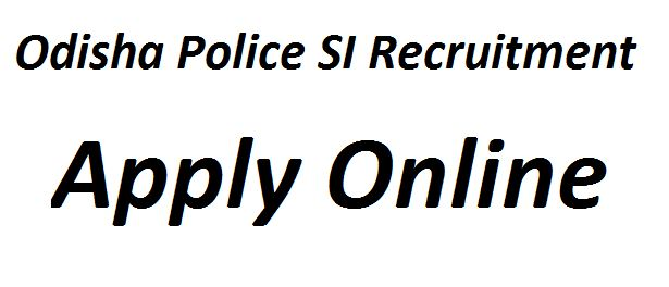 Odisha Police SI Recruitment 2021