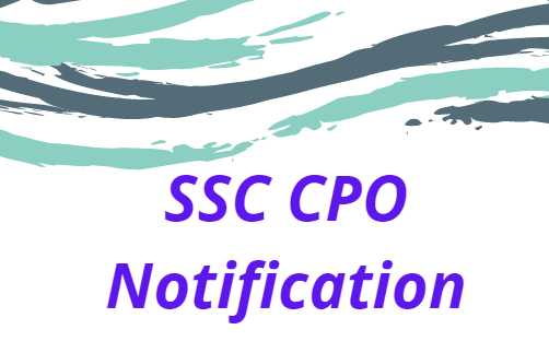 SSC CPO 2022 Notification