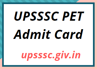 upsssc.gov.in PET Admit Card 2021