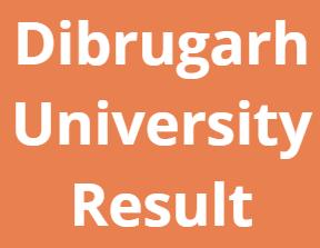 www.dibru.ac.in Result 2021