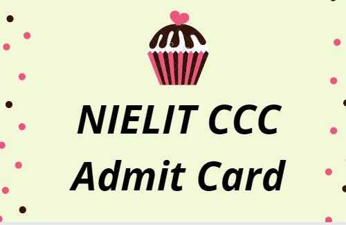 NIELIT CCC Admit Card 2021