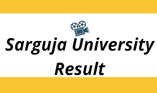 Sarguja University Result 2021