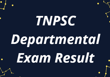TNPSC Departmental Exam Result 2021