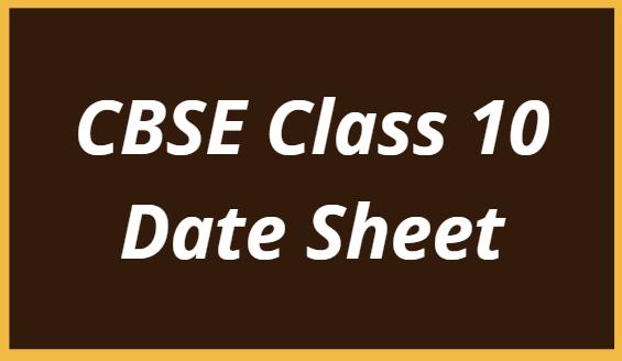 CBSE 10th Date Sheet 2022