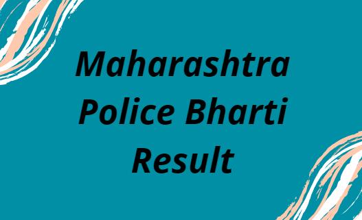 Maharashtra Police Result 2021