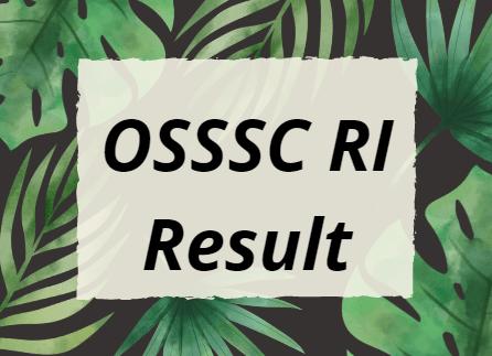 OSSSC RI Result 2021