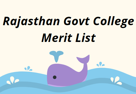 Rajasthan Govt College Merit List 2021