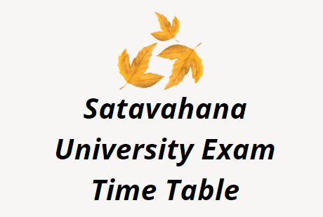 Satavahana University Exam Time Table 2021