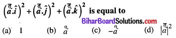 Bihar Board 12th Maths Objective Answers Chapter 10 Vector Algebra Q25