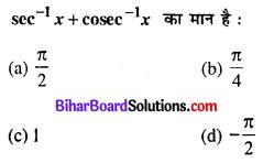 Bihar Board 12th Maths Objective Answers Chapter 2 प्रतिलोम त्रिकोणमितीय फलन Q29