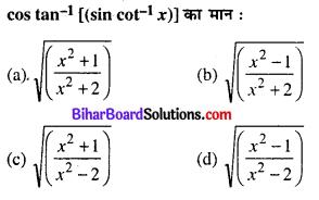 Bihar Board 12th Maths Objective Answers Chapter 2 प्रतिलोम त्रिकोणमितीय फलन Q4