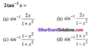 Bihar Board 12th Maths Objective Answers Chapter 2 प्रतिलोम त्रिकोणमितीय फलन Q40