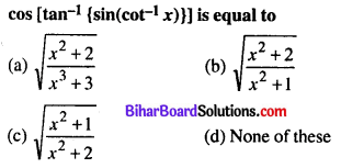 Bihar Board 12th Maths Objective Answers Chapter 2 Inverse Trigonometric Functions Q16