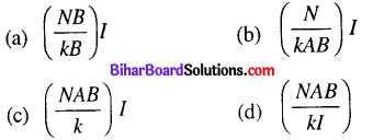 Bihar Board 12th Physics Objective Answers Chapter 4 Moving Charges and Magnetism - 6