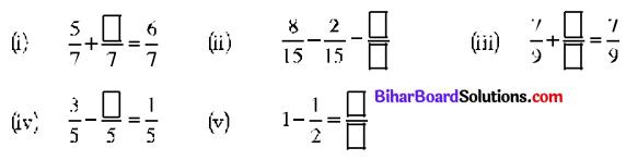Bihar Board Class 7 Maths Solutions Chapter 2 भिन्न Ex 2.1 Q9