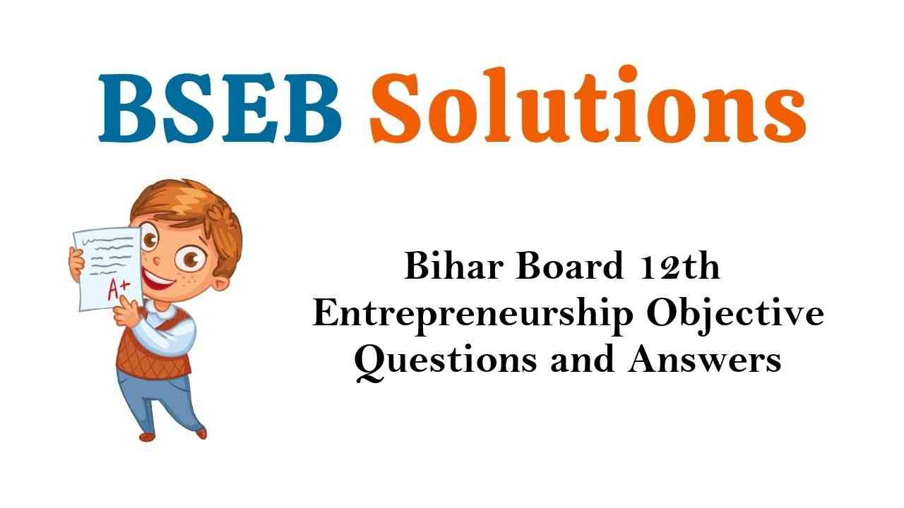 Bihar Board 12th Entrepreneurship Objective Questions and Answers Key Pdf Download in Hindi & English