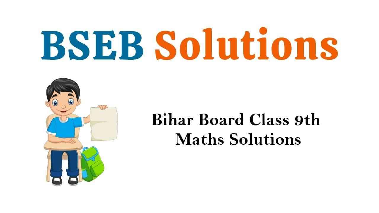 Bihar Board Class 9th Maths Solutions