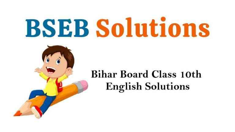 Bihar Board Class 10th English Book Solutions