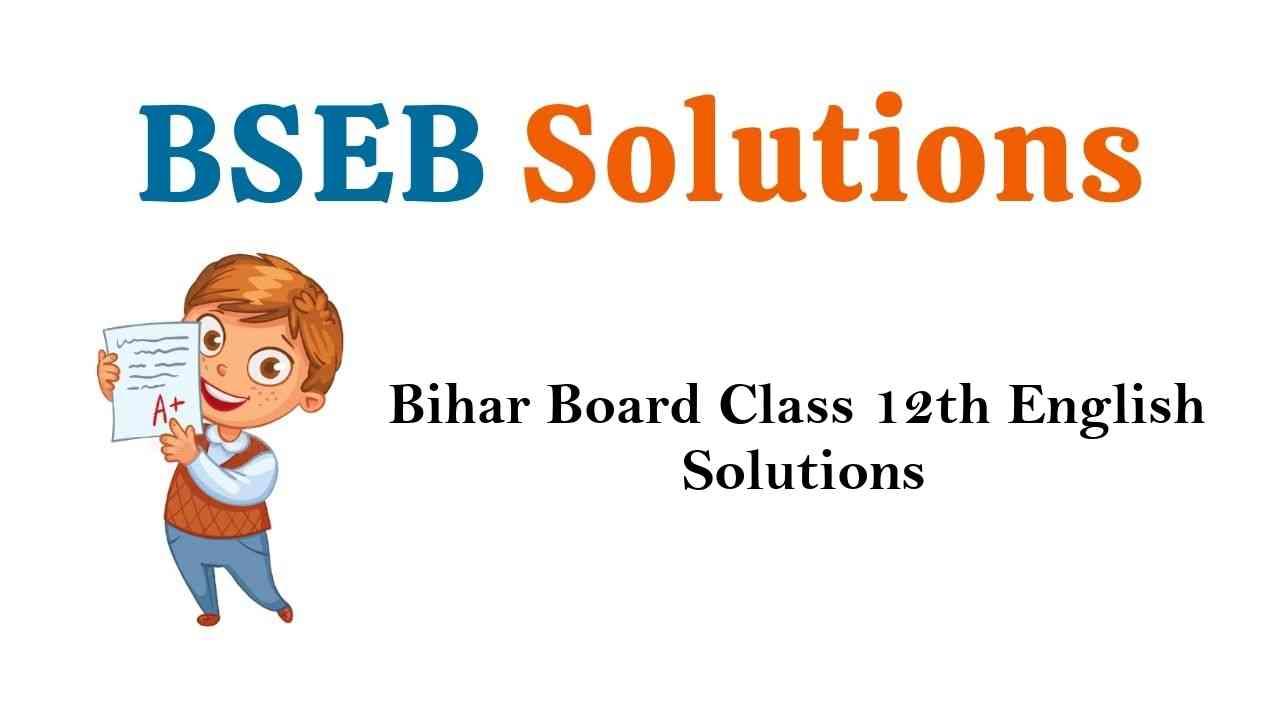 Bihar Board Class 12th English Solutions