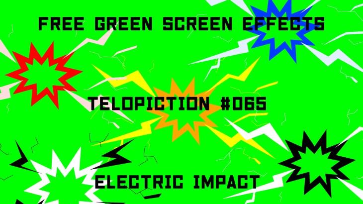 "【No.065】""Electric Impact"" アニメ風の電撃/フリー素材/グリーンスクリーン/Free Green Screen Effects"
