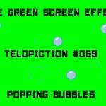 "【No.069】""Popping bubbles"" はじける泡/フリー素材/グリーンスクリーン/Free Green Screen Effects"