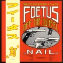 FOETUS nail 1985