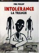 Intolerance phil mulloy