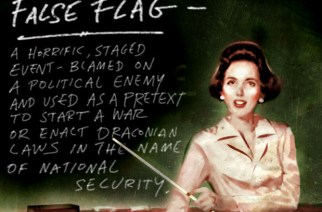 Governments Admit that Much of Modern History Has Been Manipulated By False Flag Attacks