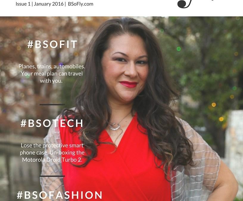Issue 1  |  January 2016 #BSoFly.com