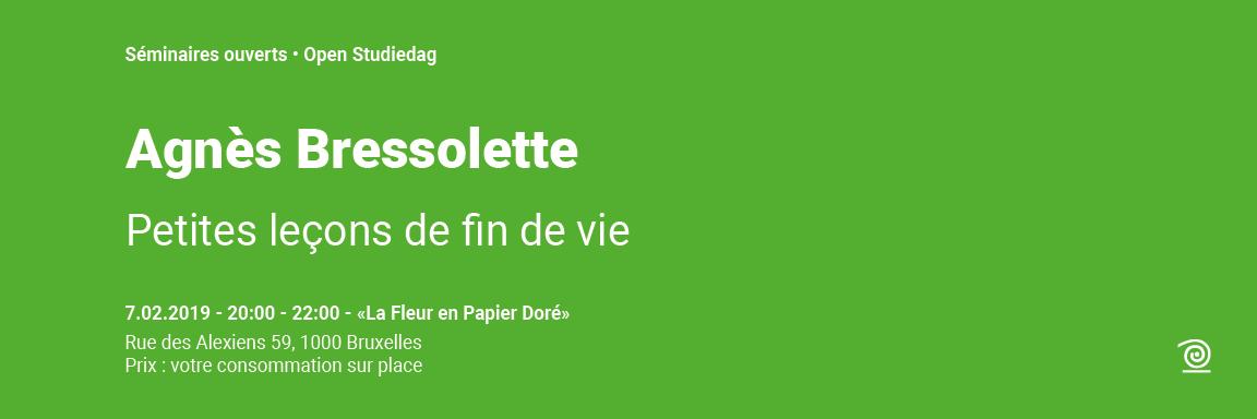 2018-2019: Agnès Bressolette, Petites leçons de fin de vie