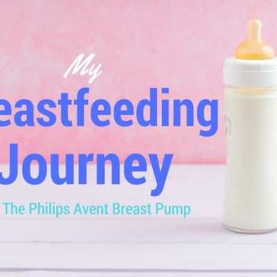 My Breastfeeding Journey & The Philips Avent Breast Pump GIVEAWAY