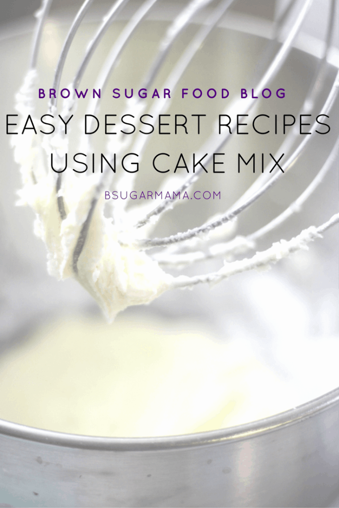 Easy Dessert Recipes made with Cake Mix