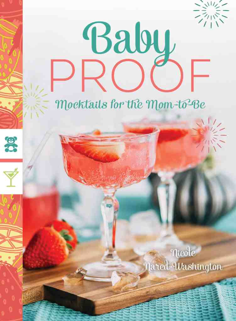 Baby Proof: Mocktails for the Mom To Be