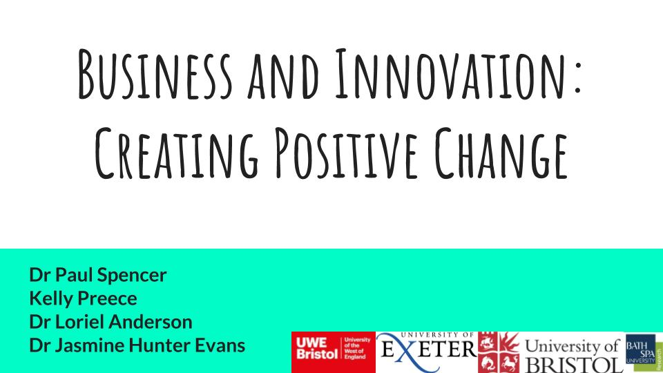 Business and Innovation- Creating Positive Change