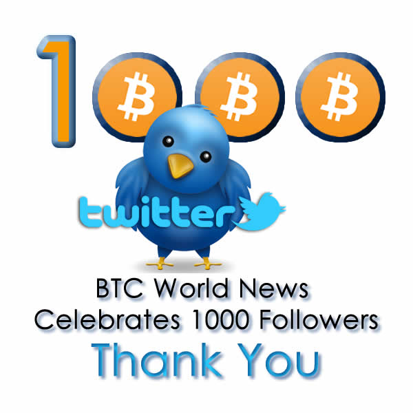 BTC World News Celebrates 1000 Followers