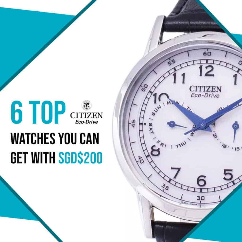 6 top citizen eco-drive watches you can get with SGD200