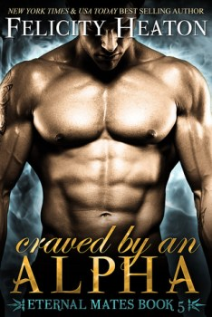 Craved by an Alpha by Felicity Heaton cover