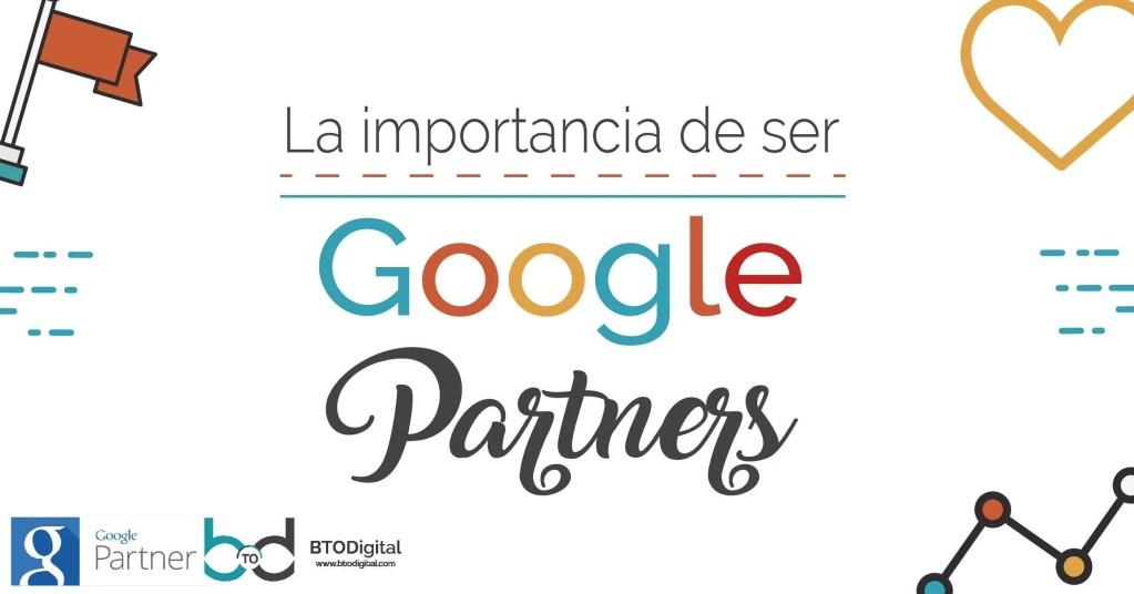 ¿Por qué contratar a una agencia Google Partner?