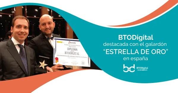 "[NOTA DE PRENSA] BTODigital, galardonada con el premio ""Estrella de Oro"" en España"