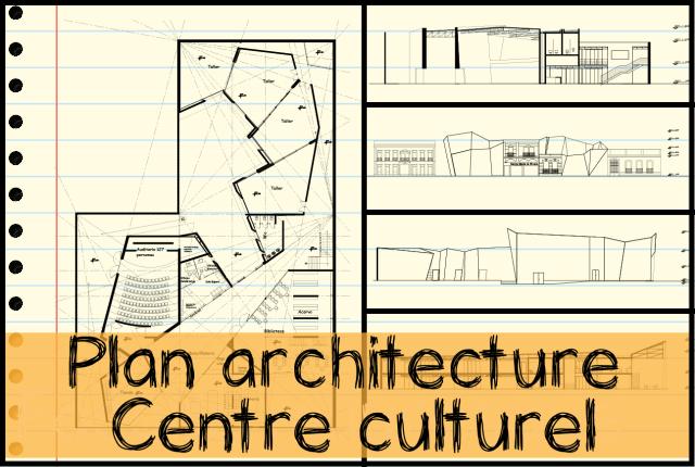 télécharger plans Centre culturel