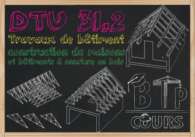 DTU 31.2 bâtiment à ossature bois